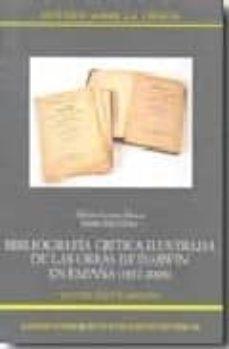 bibliografia critica ilustrada de las obras de darwin en españa ( 1857-2008)-alberto gomis blanco-9788400088033