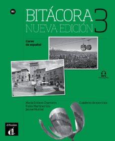 bitacora 3  cuaderno ejercicios nueva edicion b1-9788416657537