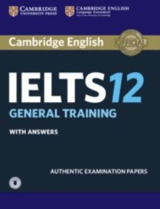 cambridge english: ielts 12 genaral training student s book with answers & audio download-9781316637876