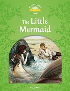 classic tales level 3: the little mermaid audio pack 2nd ed-9780194014281