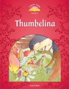 classic tales second edition: level 2: thumbelina audio pack-9780194014144
