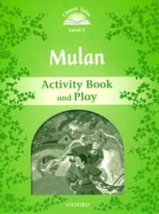 classic tales second edition: level 3: mulan activity book and play-9780194100021