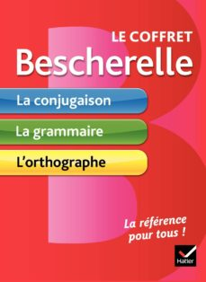 coffret bescherelle(la conjugaison/la grammaire/l orthographe pour tous)-9782401029934