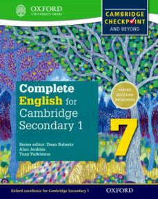 complete english for cambridge secondary 1: student book 7: for cambridge checkpoint and beyond-9780198364658