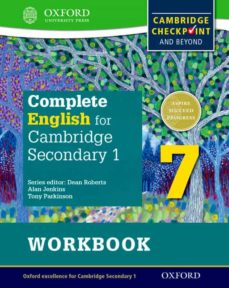 complete english for cambridge secondary 1: student workbook 7: for cambridge checkpoint and beyond-9780198364689
