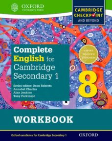 complete english for cambridge secondary 1: student workbook 8: for cambridge checkpoint and beyond-9780198364696