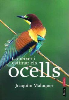 coneixer i estimar els ocells-joaquim maluquer-9788498090536