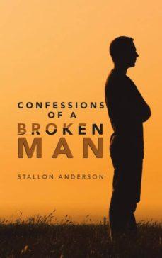 confessions of a broken man-9781546231141