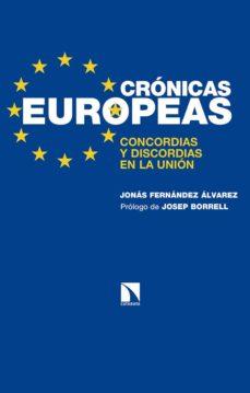 cronicas europeas: concordias y discordias en la union-jonas fernandez alvarez-9788490973677
