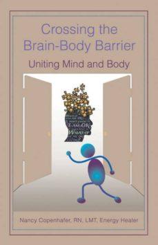 crossing the brain-body barrier-9781504394635