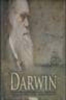darwin: el hombre que cambio la historia de la ciencia-9788492678549