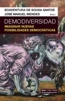 demodiversidad: imaginar nuevas posibilidades democraticas-boaventura de sousa-9786079753757