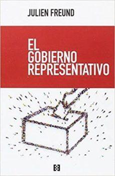 el gobierno representativo-julien freund-9788490559017