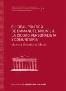 el ideal político de emmanuel mounier:-manuel rodríguez maciá-9788416724628