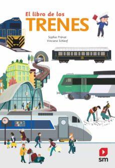 el libro de los trenes (incluye animaciones)-sophie prenat-9788413181752