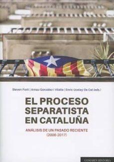 el proceso separatista en cataluña-9788490455609