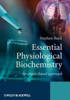 essential physiological biochemistry-9780470026366
