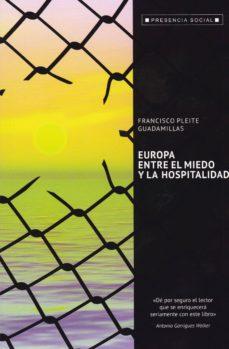 europa, entre el miedo y la hospitalidad-francisco pleite guadamillas-9788429326413
