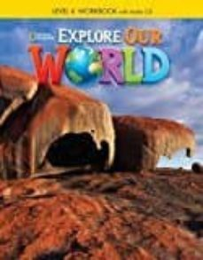 explore our world 4 ejer+cd ame-9781305089877