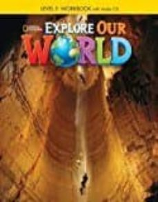 explore our world 5 ejer+cd-9781305089891