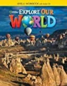 explore our world 6 ejer+cd-9781305089907