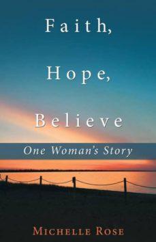 faith, hope, believe-9781982207632