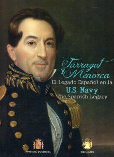 farragut y menorca: el legado español en la armada norteamericana-9788490912737