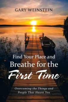 find your place and breathe for the first time-9781532030291