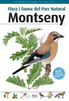 flora i fauna del parc natural montseny-toni llobet frangois-9788496905177