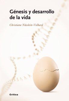 genesis y desarrollo de la vida-christiane nüsslein-volhard-9788498920062