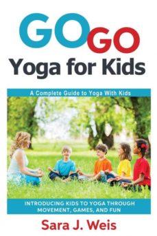 go go yoga for kids-9780998213101