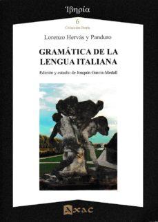gramática de la lengua italiana-lorenzo hervas y panduro-9788492658541