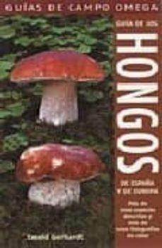 guia de los hongos de españa y europa-ewald gerhardt-9788428214872