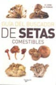 guia del buscador de setas comestibles-g. leoni-b. ferreri-9788431541187