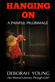 hanging on - a painful pilgrimage-9781942731184