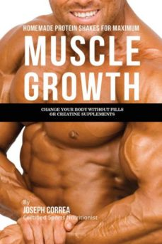 homemade protein shakes for maximum muscle growth-9781941525197