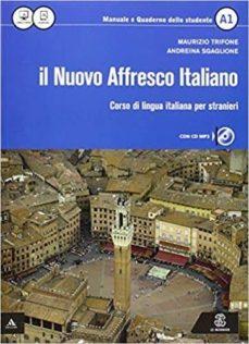 il nuovo affresco italiano a1. corso di lingua italiana per stranieri. con cd audio-maurizio trifone-9788800807043