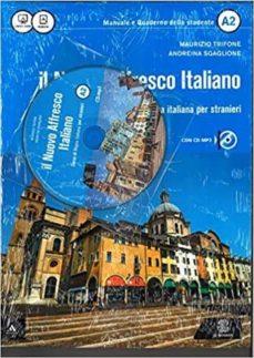 il nuovo affresco italiano a2. corso di lingua italiana per stranieri. con cd audio-maurizio trifone-9788800807098