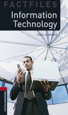 information technology (incluye cd) (obf 3: oxford bookworms fact files)-9780194637923