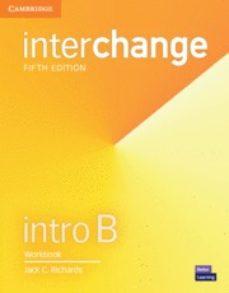 interchange (5th edition) intro workbook b (split edition)-9781316622407