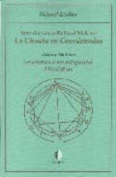 introduccion a richard mckeon la ciencia en coordenadas; semantic a e investigacion  filosoficas-miguel iradier-9788493608255