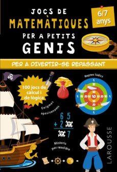 jocs de matematiques per a petits genis 6/7 anys-mathieu quenee-9788418473104
