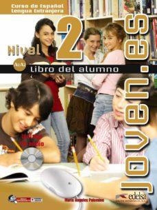 joven.es (nivel 2) (libro del alumno)-maria angeles palomino-9788477115205