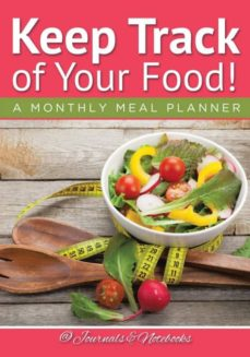 keep track of your food a monthly meal planner-9781683265580