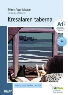kresalaren taberna (a1) (+cd)-miren agur meabe plaza-9788490277157