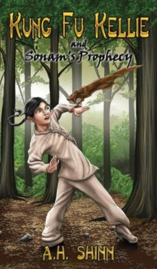 kung fu kellie and sonams prophecy-9780988775664