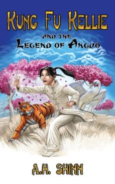kung fu kellie and the legend of anguo-9780988775640