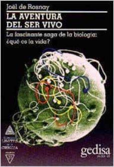 la aventura del ser vivo-joël de rosnay-9788474323757