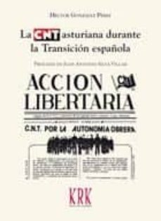 la cnt asturiana durante la transición española-hector gonzalez perez-9788483675779