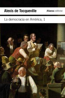 la democracia en américa, 1-alexis de tocqueville-9788491048046